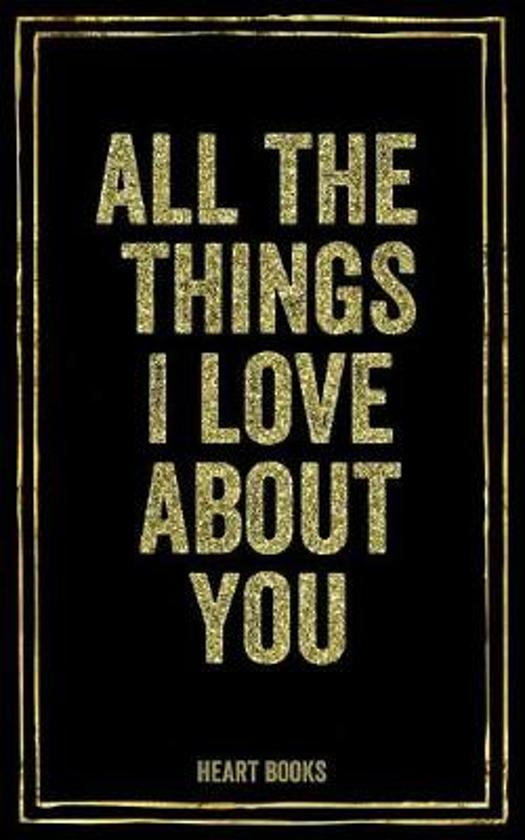 all the things i love