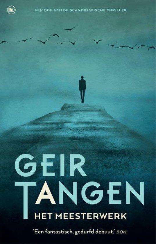 Boek cover Het meesterwerk van Geir Tangen (Paperback)