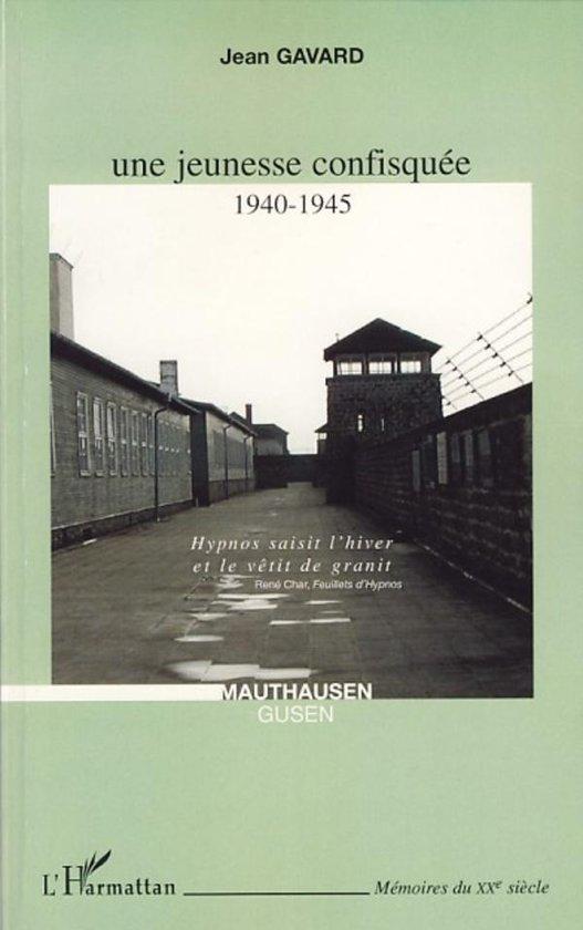 Une jeunesse confisquée 1940-1945