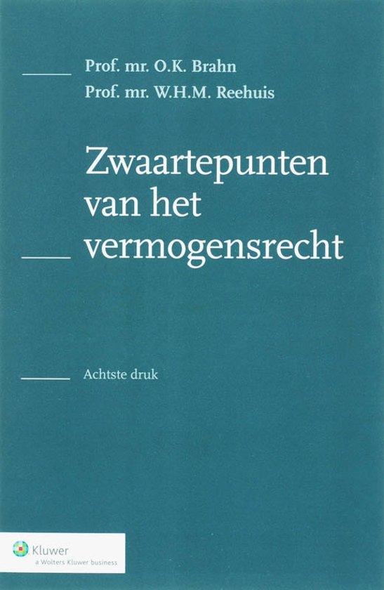 Boek cover Zwaartepunten van het vermogensrecht / druk 8 van O.K. Brahn (Paperback)