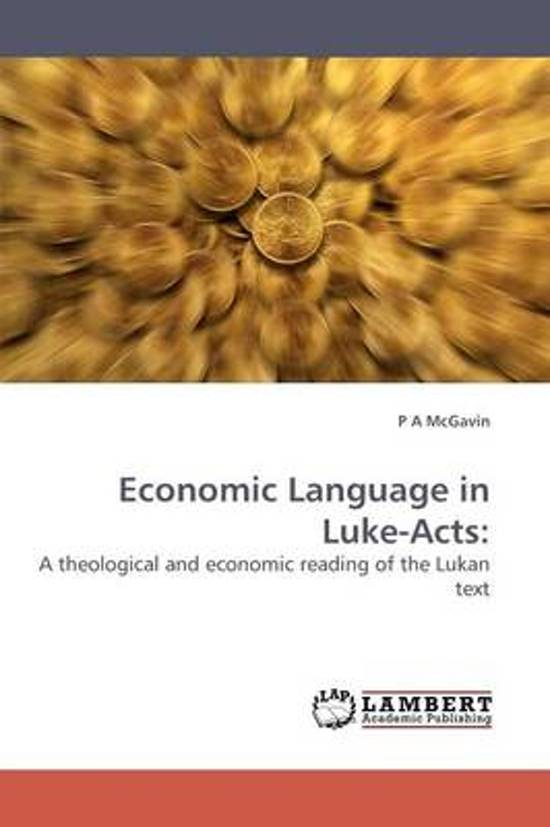Economic Language in Luke-Acts