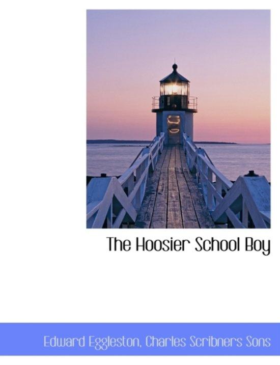 The Hoosier School Boy