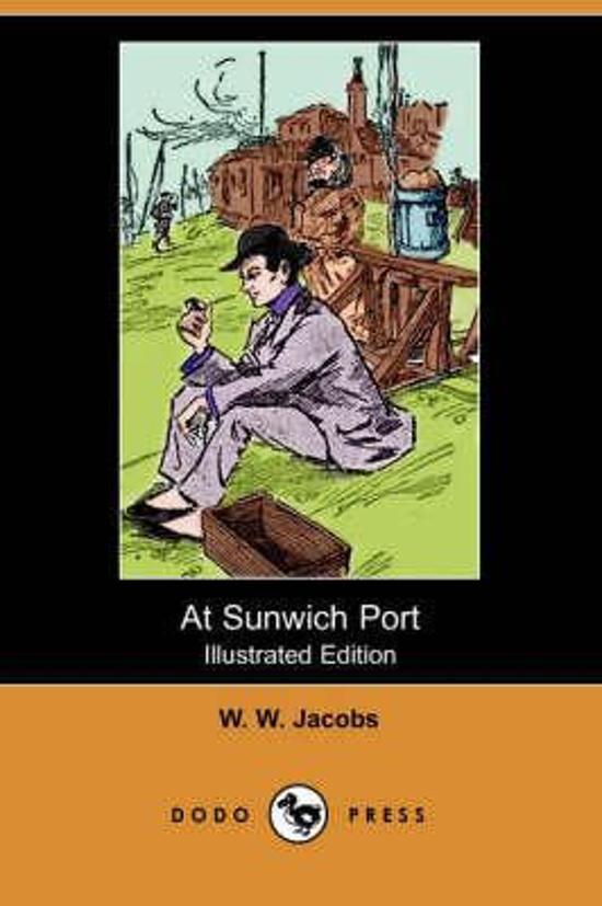 At Sunwich Port (Illustrated Edition) (Dodo Press)