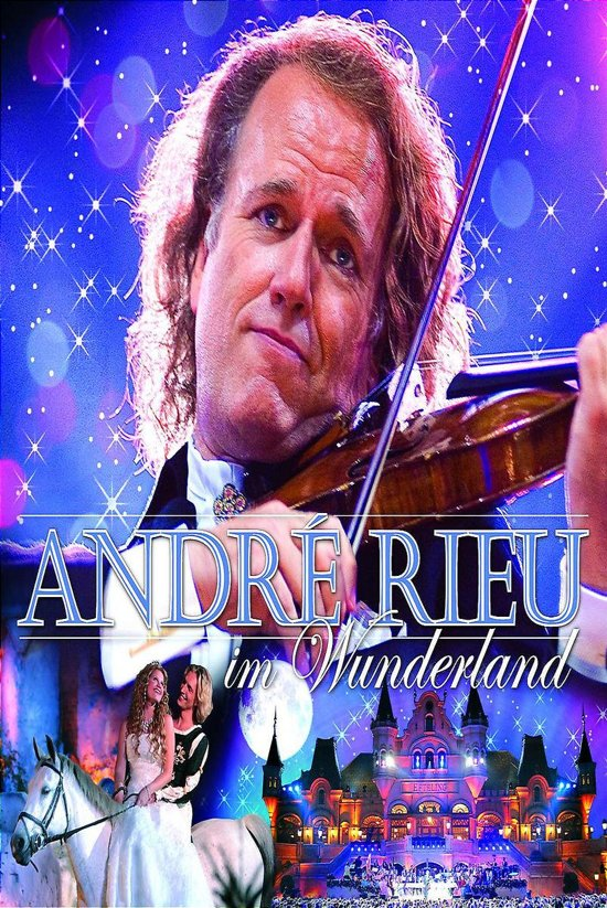Andre Rieu - In Wonderland