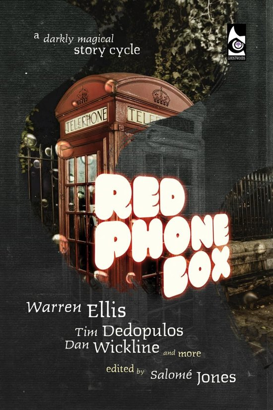 Red Phone Box: A Darkly Magical Story Cycle