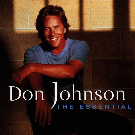 The Essential Don Johnson