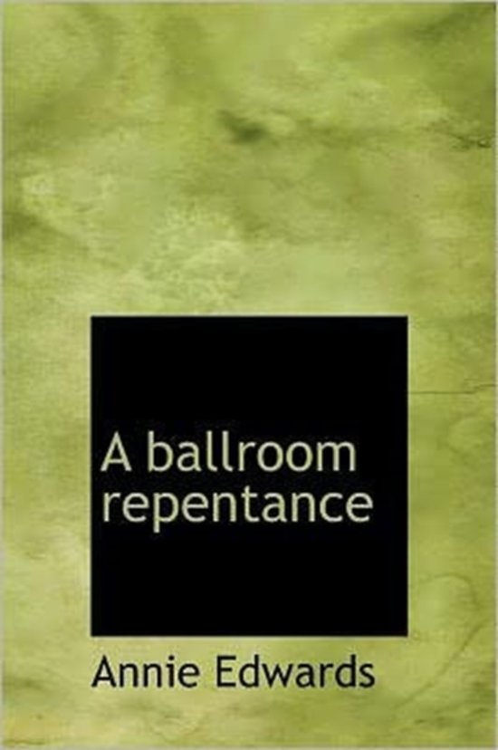 A Ballroom Repentance