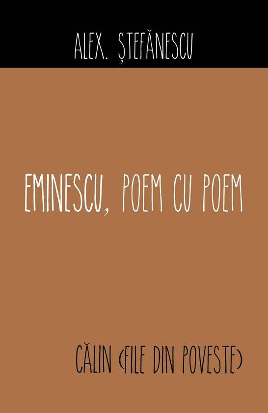 Eminescu, poem cu poem. Călin (File din poveste)