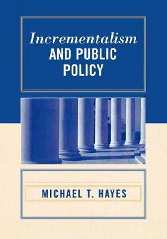 the process of incrementalism a theory of public policy making