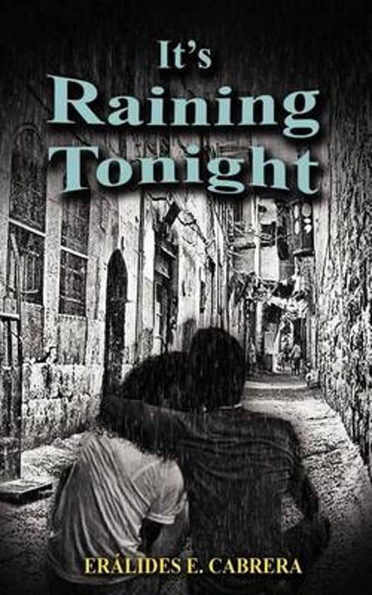 It's Raining Tonight