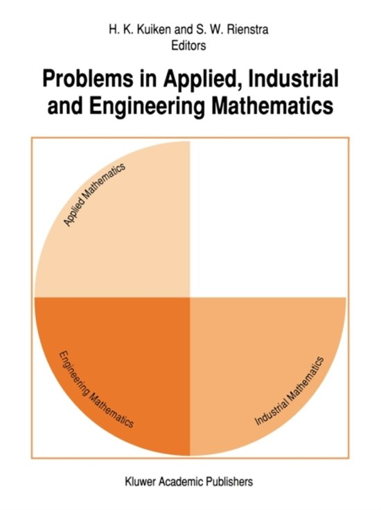 Problems in Applied, Industrial and Engineering Mathematics