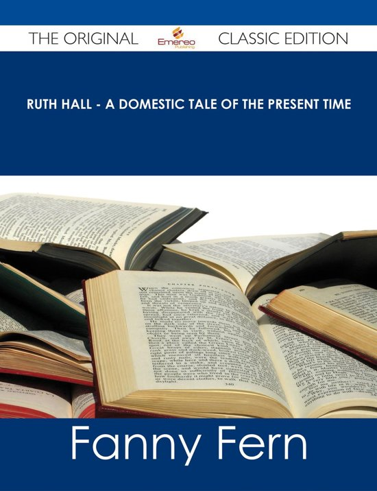an analysis of ruth and her children in ruth hall by fanny fern