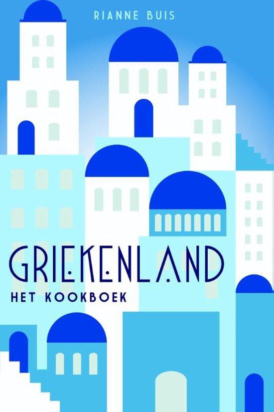 Boek cover Griekenland - Hét kookboek van Rianne Buis (Hardcover)