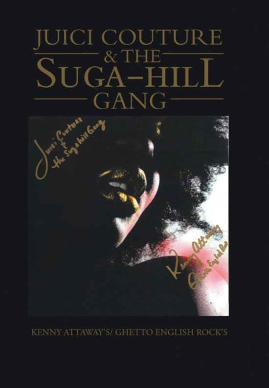 Juici Couture & the Suga-hill Gang