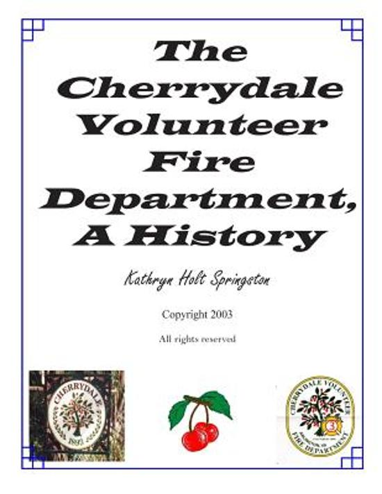 The Cherrydale Volunteer Fire Department, a History