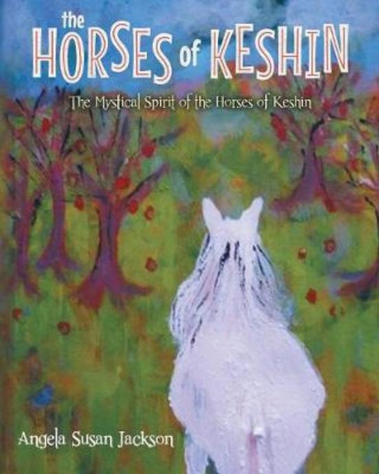 The Horses of Keshin