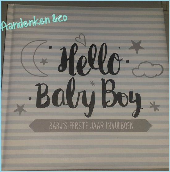 baby\\'s eerste jaar invulboek bol.| Baby's eerste jaar invulboek   Jongen   Hello Baby Boy baby\\'s eerste jaar invulboek
