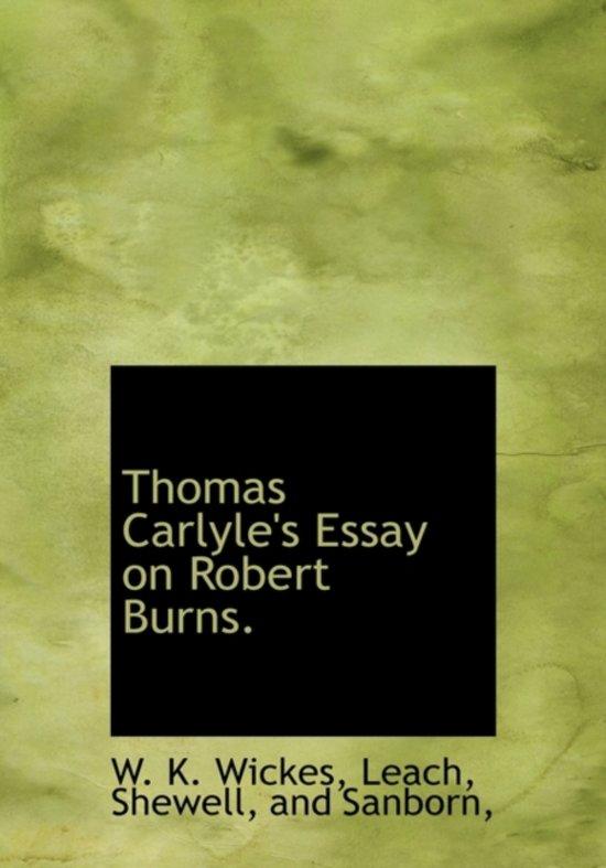 Thomas Carlyle's Essay on Robert Burns.