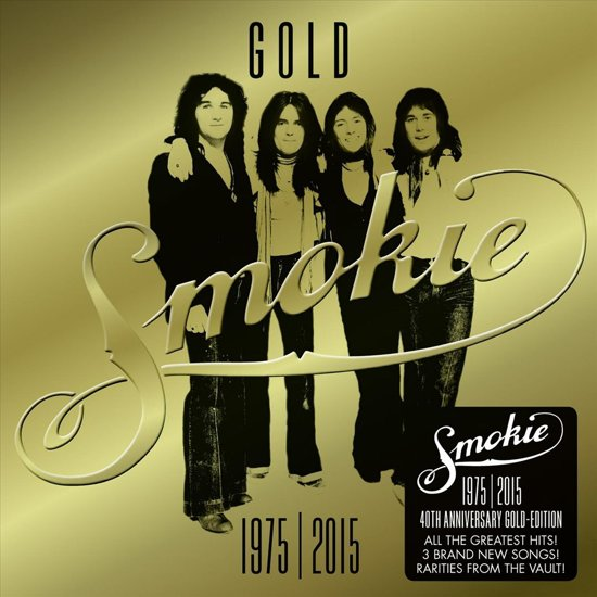 Gold: Smokie Greatest Hits (40th Anniversary Edition)