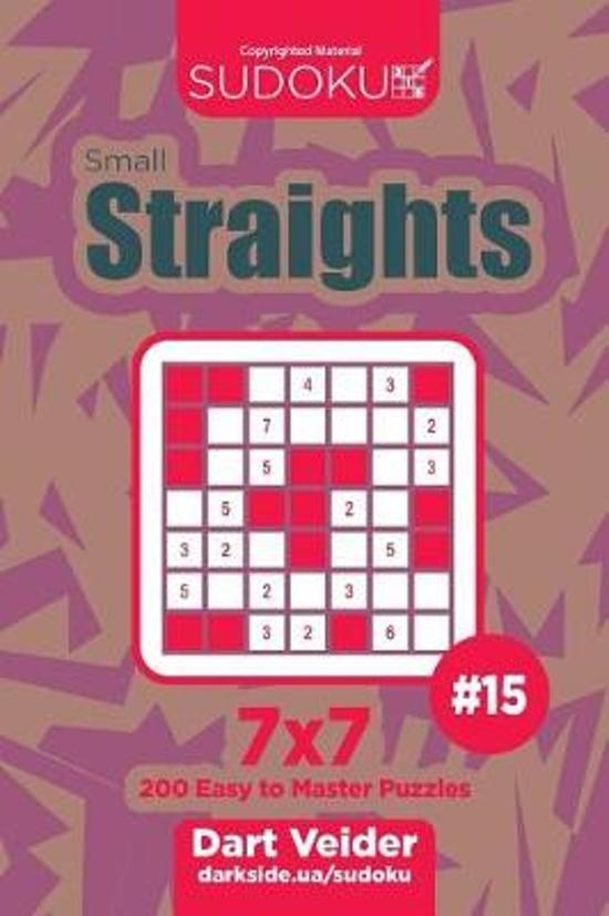Sudoku Small Straights - 200 Easy to Master Puzzles 7x7 (Volume 15)