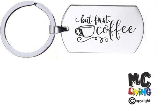 Sleutelhanger RVS - But First Coffee