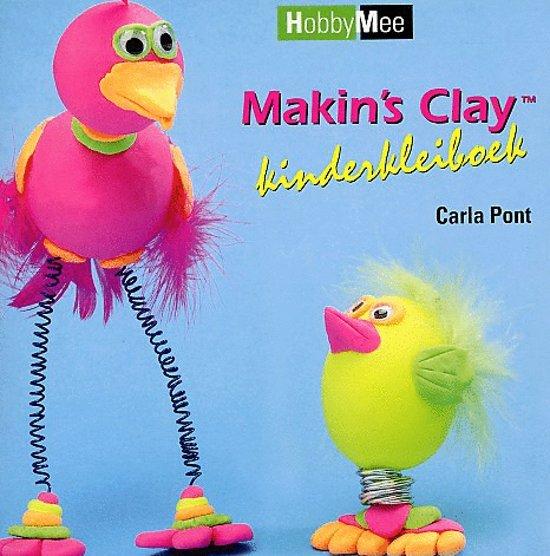 Makin'S Clay Kinderkleiboek - Carla Pont  