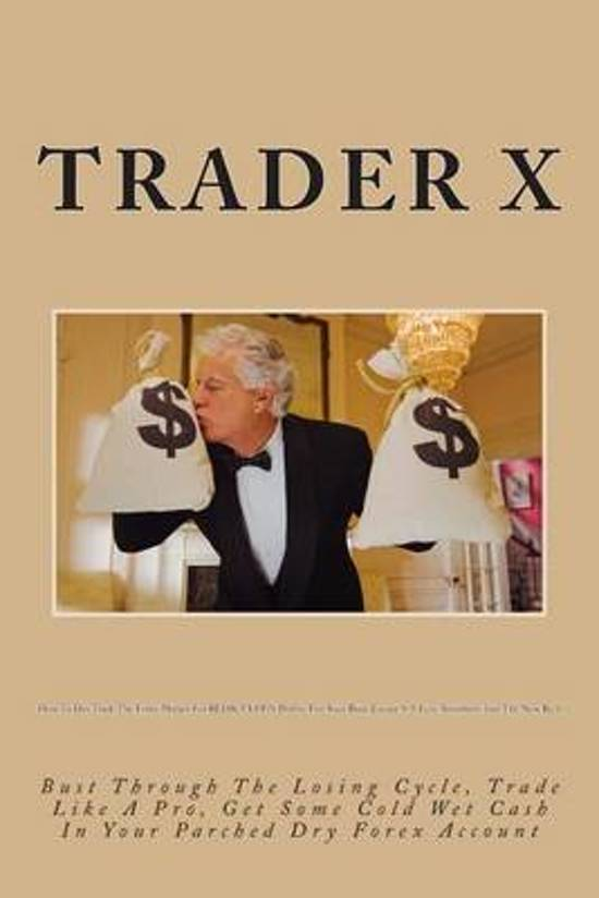 How to Day Trade the Forex Market for Rediculous Profits Fire Your Boss, Escape 9-5, Live Anywhere, Join the New Rich