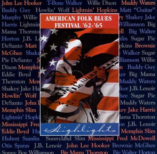 American Folk Blues Festival '62-'65: Highlights