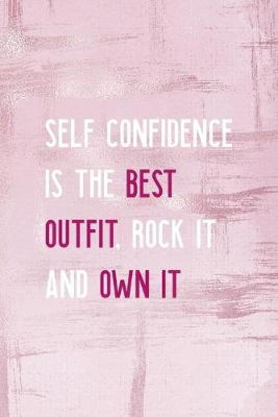 Self Confidence Is The Best Outfit, Rock It And Own It: Confident Notebook Journal Composition Blank Lined Diary Notepad 120 Pages Paperback Pink