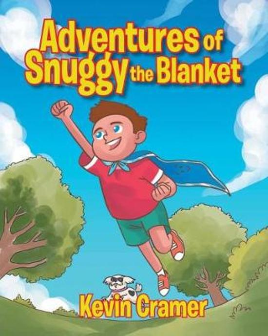 Adventures of Snuggy the Blanket