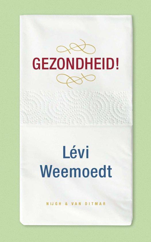 Boek cover Gezondheid! van Lévi Weemoedt (Onbekend)