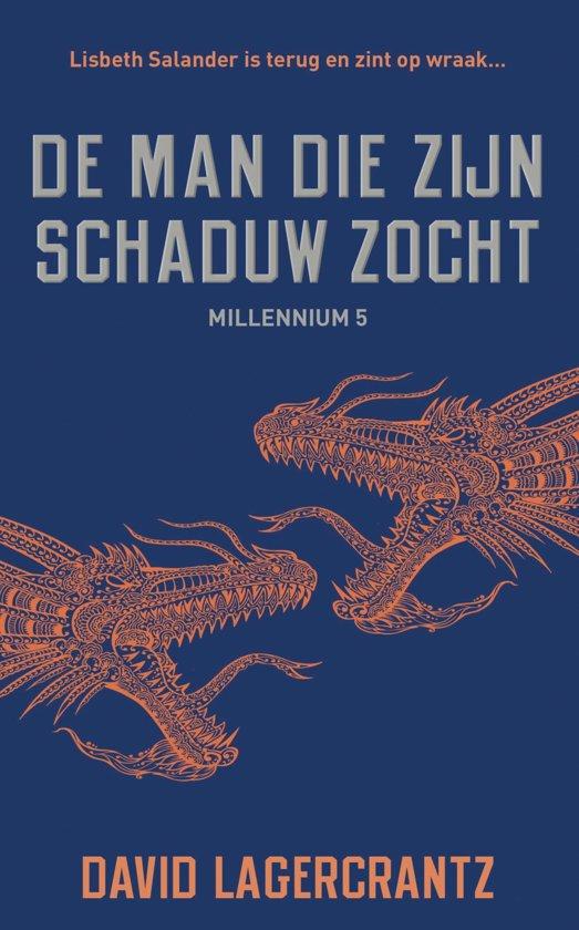 Boek cover Millennium 5 - De man die zijn schaduw zocht van David Lagercrantz (Onbekend)