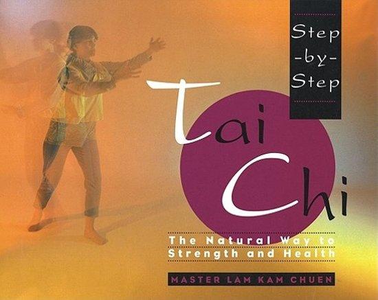 Step-by-Step Tai Chi
