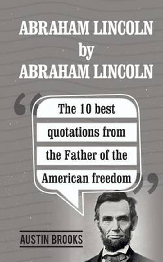 Abraham Lincoln by Abraham Lincoln