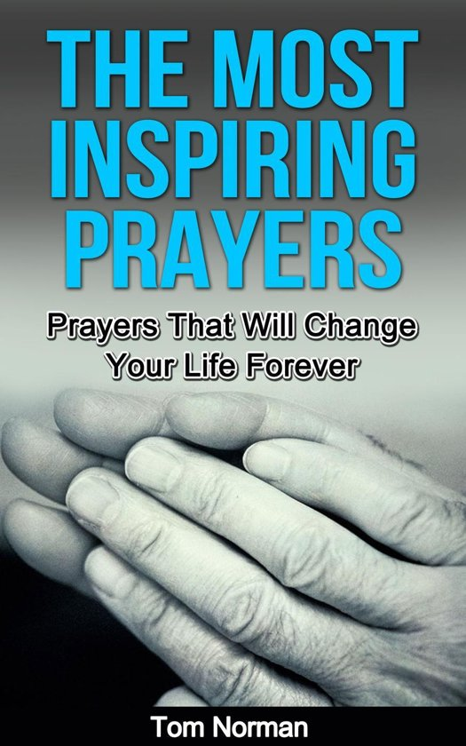 prayers to change your life The five conditions of answered prayer part 2 of the series prayer can change your life pastor rick teaches that god has laid out five specific conditions to answered prayer in john 15.
