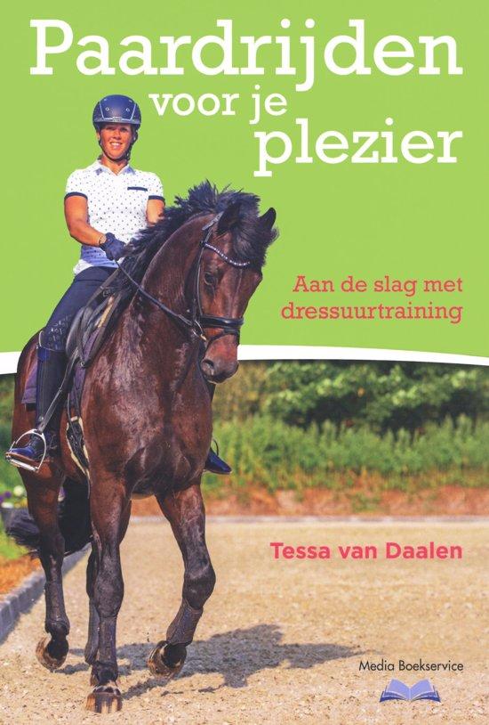 Boek cover Paardrijden voor je plezier van Tessa van Daalen (Hardcover)