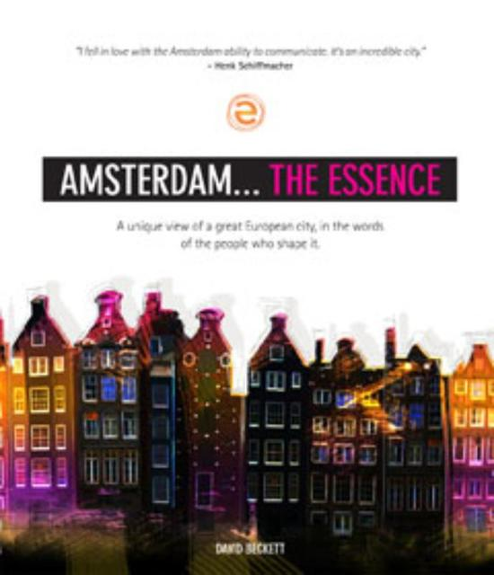 Amsterdam... The Essence