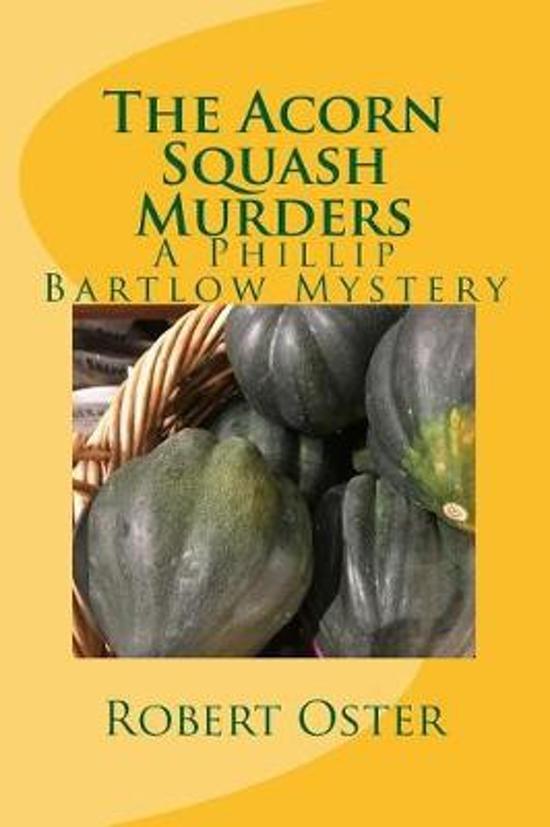The Acorn Squash Murders