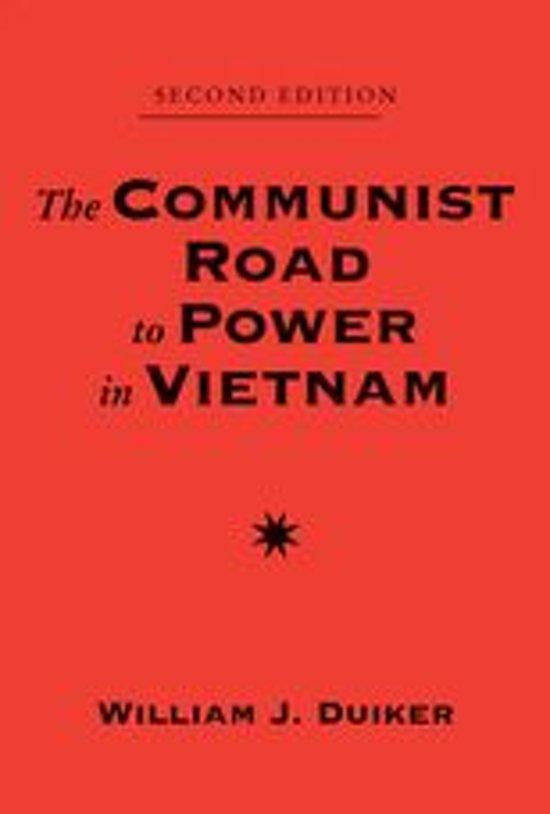 The Communist Road To Power In Vietnam