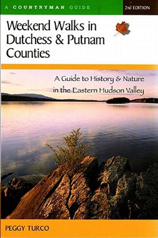 Weekend Walks in Dutchess and Putnam Counties