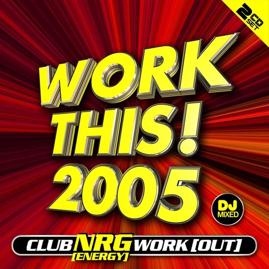 Work This! 2005