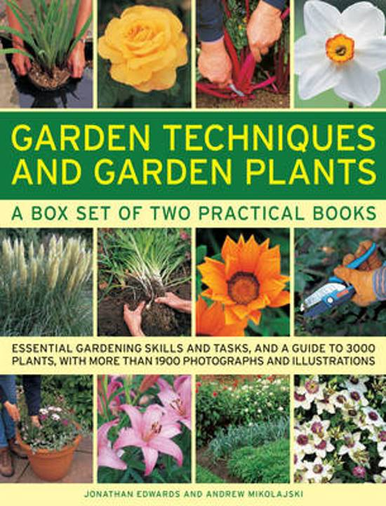 Garden Techniques and Garden Plants