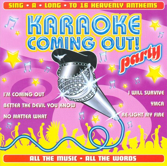 Karaoke Coming Out Party!
