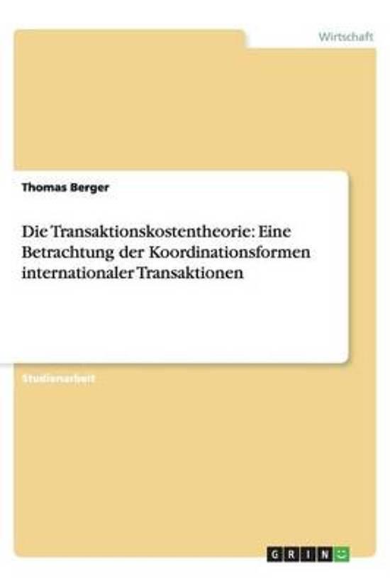 Die Transaktionskostentheorie