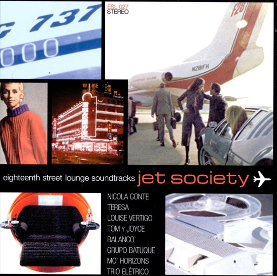 Jet Society: Eighteenth Street Lounge Soundtracks
