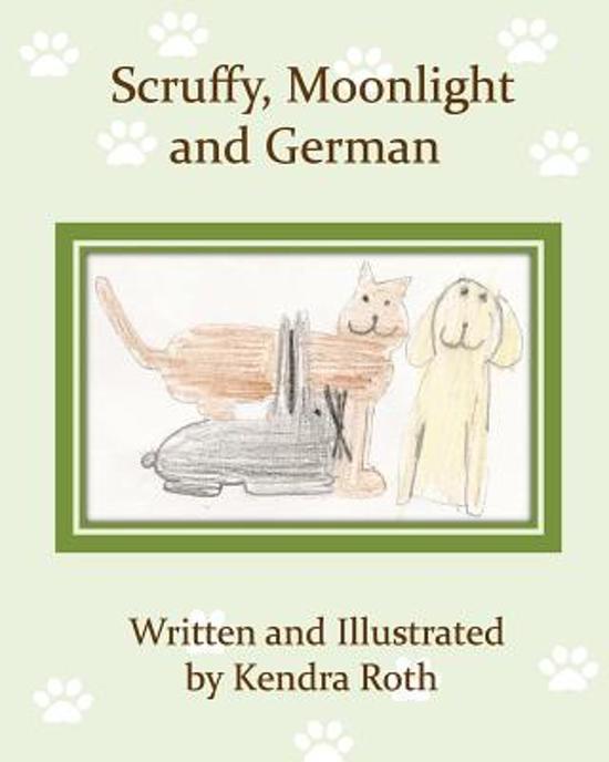 Scruffy, Moonlight, and German