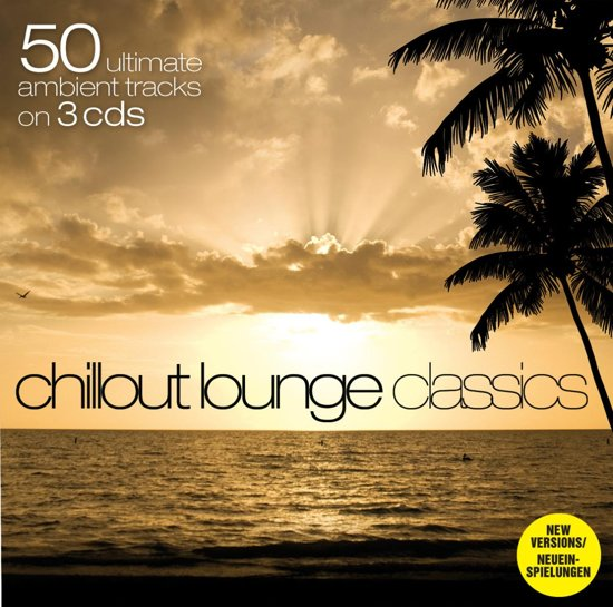 50 Chillout Lounge Classics