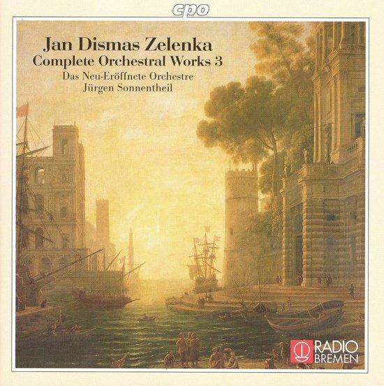 Zelenka: Complete Orchestral Works Vol 3 / Sonnentheil et al