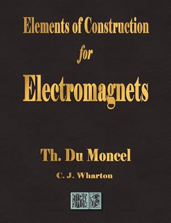 Elements of Construction for Electromagnets