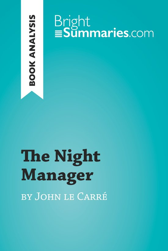 The Night Manager by John le Carré (Book Analysis)
